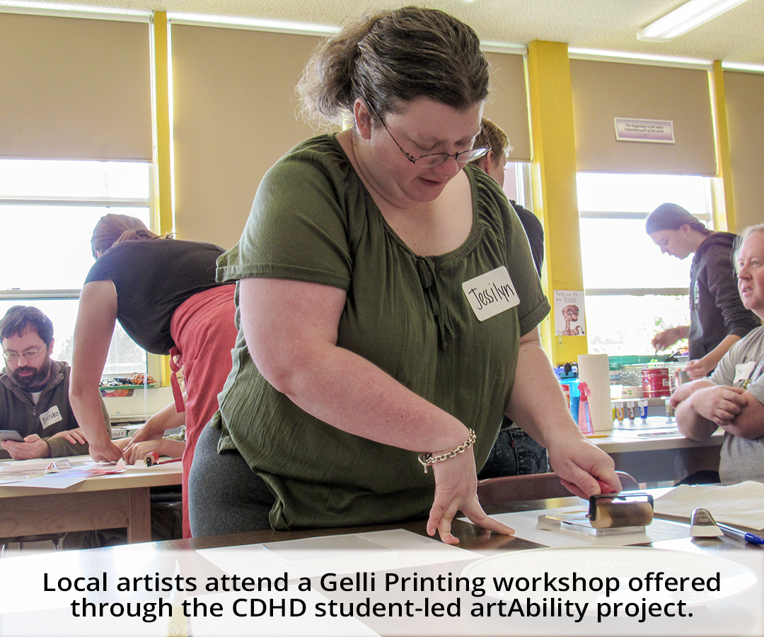 Local artists attend a Gelli Printing workshop at the CDHD sponsored artAbility Project.