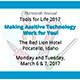 The thirteenth annual Tools for Life Conference is scheduled for March 6 and 7, 2017 at the Red Lion Hotel in Pocatello, Idaho.