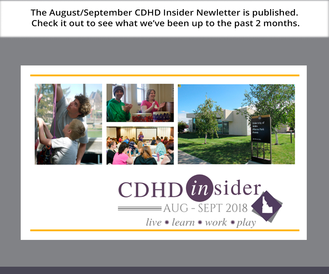 Check out the CDHD newsletter for the past 3 months to see what we've been up to.