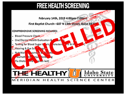 The free February 14th community health screening in Boise has been cancelled.