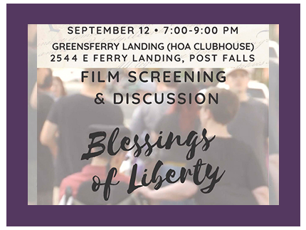 Free showing of the film Blessings of Libery at Greensferry Landing in Post Falls, Idaho on September 12 from 7 to 9 pm.