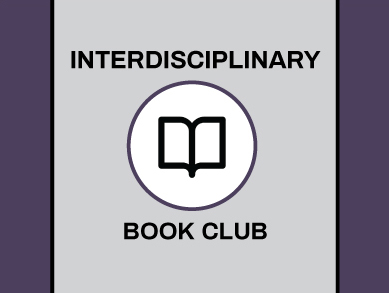 Join the Spring 2021 Interdisciplinary Book Club