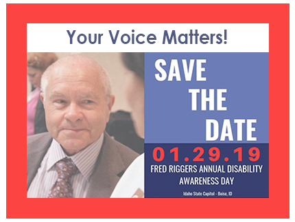 Join us Tuesday January 29, 2019 from 9 am to 2 pm MST at the Capitol for Fred Riggers Disability Awareness Day.