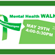 Plan to attend the first annual Mental Health Walk on May 29, 2019. from 4 to 5:30 PM.